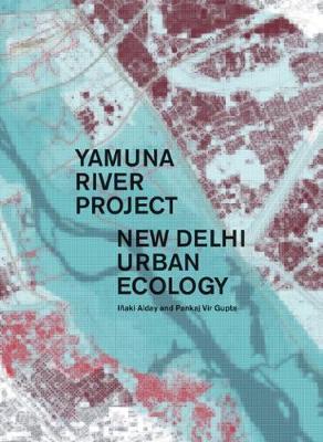 Yamuna River Project (Hardback)