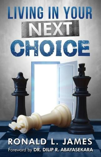 Living in Your Next Choice (Paperback)