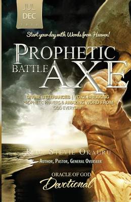 Oracle of God Devotional: Prophetic Battle Axe (Paperback)