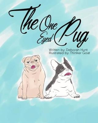 The One Eyed Pug (Hardback)