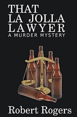 That La Jolla Lawyer: A Murder Mystery (Paperback)