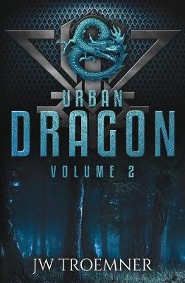 Urban Dragon: Volume 2 - Urban Dragon 2 (Paperback)
