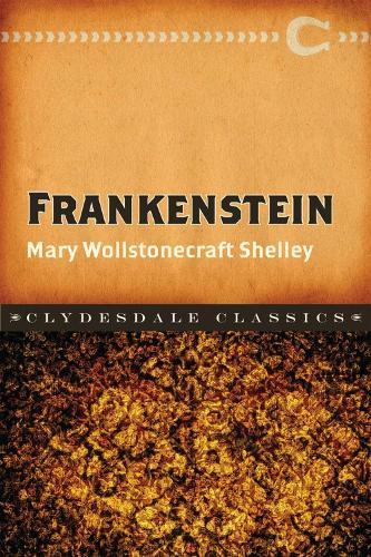 Frankenstein - Clydesdale Classics (Paperback)