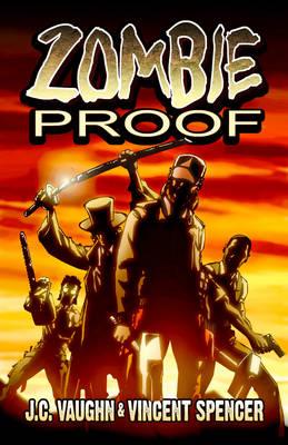 Zombie Proof Volume 1 (Paperback)