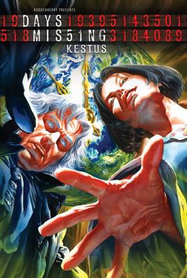 Days Missing Volume 2: Kestus (Hardback)