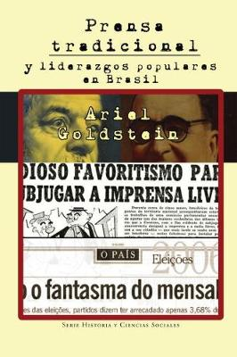Prensa Tradicional y Liderazgos Populares en Brasil - Historia y Ciencias Sociales (Paperback)