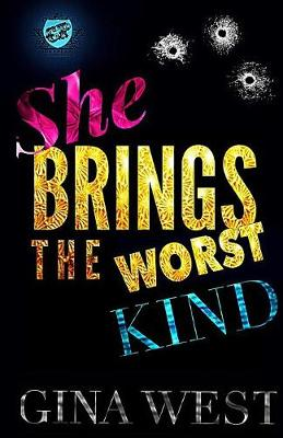 She Brings the Worst Kind (the Cartel Publications Presents) (Paperback)