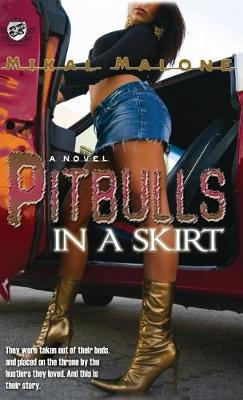 Pitbulls in a Skirt (the Cartel Publications Presents) (Hardback)