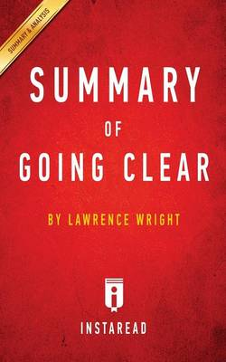 Summary of Going Clear: by Lawrence Wright Includes Analysis (Paperback)