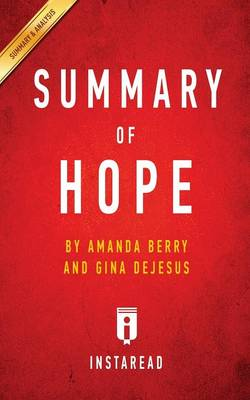 Summary of Hope: by Amanda Berry and Gina DeJesus Includes Analysis (Paperback)
