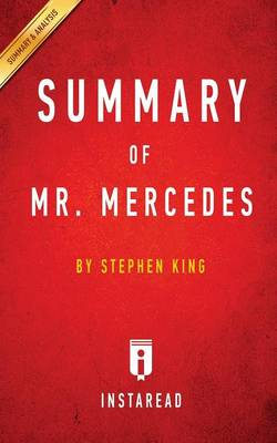 Summary of Mr. Mercedes: by Stephen King Includes Analysis (Paperback)