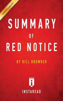Summary of Red Notice: By Bill Browder Includes Analysis (Paperback)