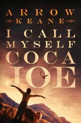 I Call Myself Coca Joe (Paperback)
