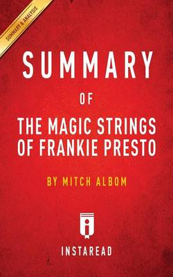 Summary of The Magic Strings of Frankie Presto: by Mitch Albom Includes Analysis (Paperback)