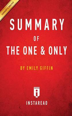 Summary of the One & Only: By Emily Giffin - Includes Analysis (Paperback)