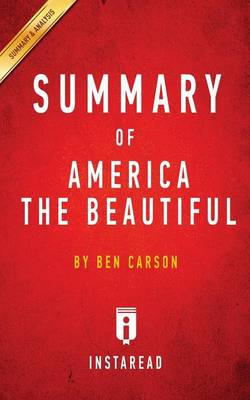 Summary of America the Beautiful: by Ben Carson Includes Analysis (Paperback)