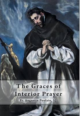 The Graces of Interior Prayer (Hardback)