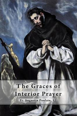 The Graces of Interior Prayer (Paperback)