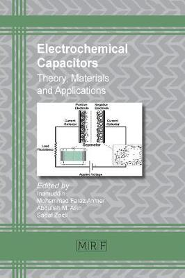 Electrochemical Capacitors: Theory, Materials and Applications - Materials Research Foundations 26 (Paperback)