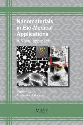 Nanomaterials in Bio-Medical Applications: A Novel Approach - Materials Research Foundations 33 (Paperback)