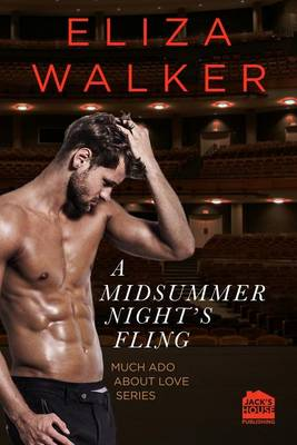 A Midsummer Night's Fling - Much ADO about Love 1 (Paperback)
