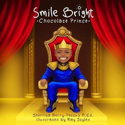 Smile Bright Chocolate Prince (Paperback)