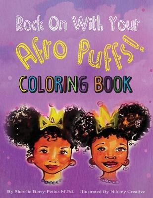 Rock on with Your Afro Puffs- Coloring Book (Paperback)