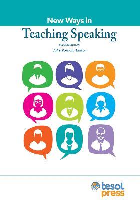 New Ways in Teaching Speaking - New Ways in TESOL (Paperback)
