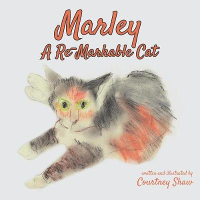 Marley - A Re-Markable Cat (Paperback)