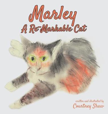 Marley - A Re-Markable Cat (Hardback)