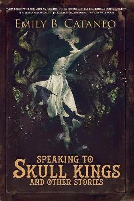 Speaking to Skull Kings and Other Stories (Paperback)
