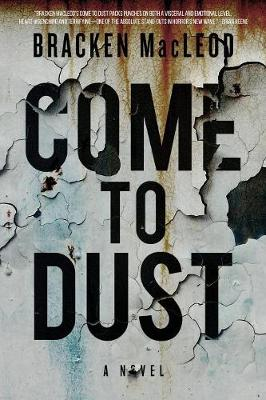 Come to Dust (Paperback)