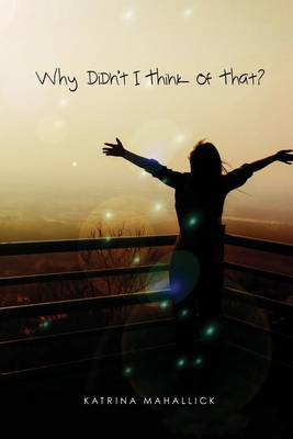 Why Didn't I Think of That? (Paperback)