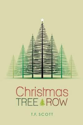 Christmas Tree Row (Paperback)