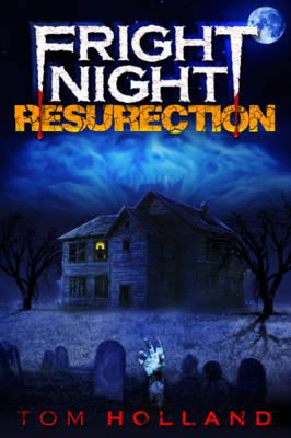 "Fright Night: ""The Resurrection"": ""The Resurrection"" (Paperback)"