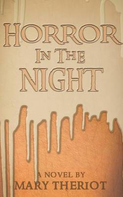 Horror in the Night: Gregory's Story - Secrets of Whispering Willows 1 (Hardback)