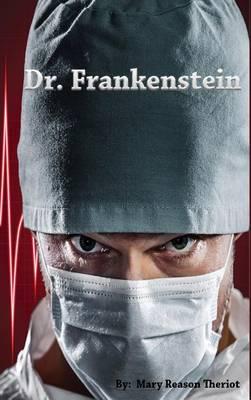 Dr. Frankenstein (Hardback)