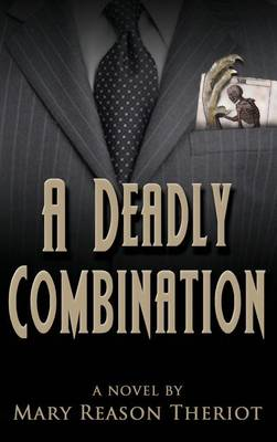 A Deadly Combination: Bianca's Story - Where Darkness Reigns 1 (Hardback)