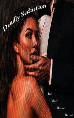 Deadly Seduction (Hardback)