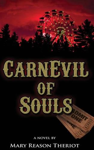CarnEvil of Souls: Joshua's Story - Where Darkness Reigns 2 (Hardback)