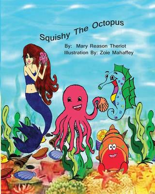 Squishy the Octopus (Paperback)