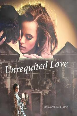 Unrequited Love - Secrets of Whispering Willows 2 (Paperback)