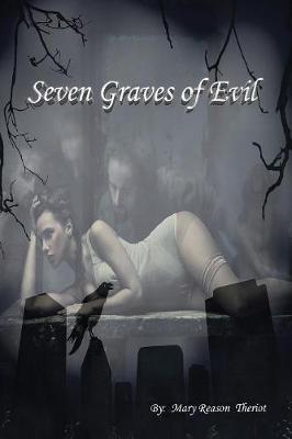 Seven Graves of Evil (Paperback)