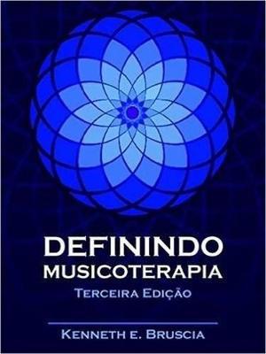 Definindo Musicoterapia (Paperback)