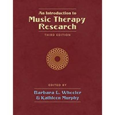 An Introduction to Music Therapy Research (Paperback)