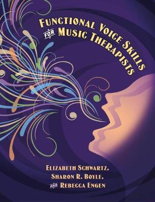Functional Voice Skills for Music Therapists (Spiral bound)