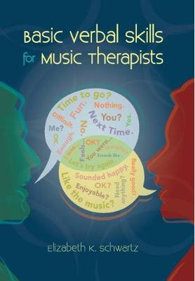Basic Verbal Skills for Music Therapists (Paperback)