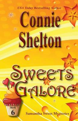 Sweets Galore: Samantha Sweet Mysteries, Book 6 - Samantha Sweet Magical Cozy Mystery 6 (Paperback)