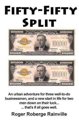 Fifty - Fifty Split: An Urban Adventure (Paperback)