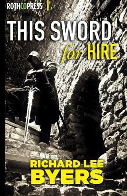 This Sword for Hire (Paperback)